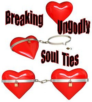 ministering deliverance breaking soul ties relationship